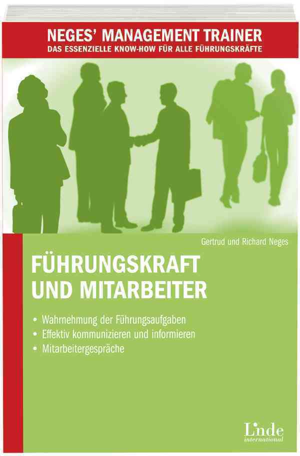 Führungskraft und Mitarbeiter als Buch von Gert...