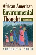 African American Environmental Thought: Foundations