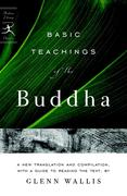 Basic Teachings of the Buddha: A New Translation and Compilation, with a Guide to Reading the Texts