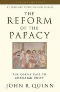 The Reform of the Papacy: The Costly Call to Christian Unity