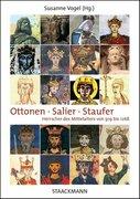 Ottonen - Salier - Staufer
