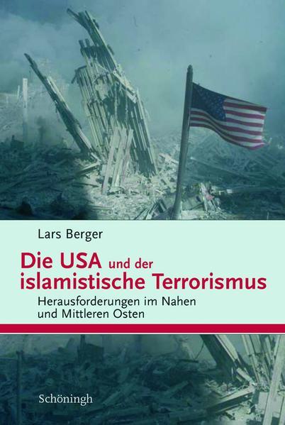 Die USA und der islamistische Terrorismus als B...