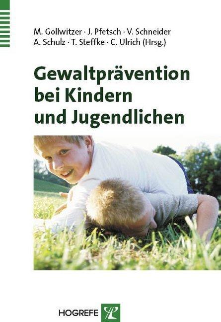 Gewaltprävention bei Kindern und Jugendlichen a...