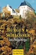 Burgen und Schlösser im Erzgebirge
