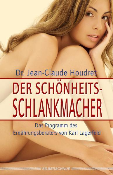 Der Schönheitsschlankmacher als Buch von Jean C...