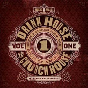 Drink House To Church House Vol.1