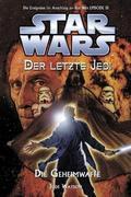 Star Wars. Der letzte Jedi 07 - Die Geheimwaffe