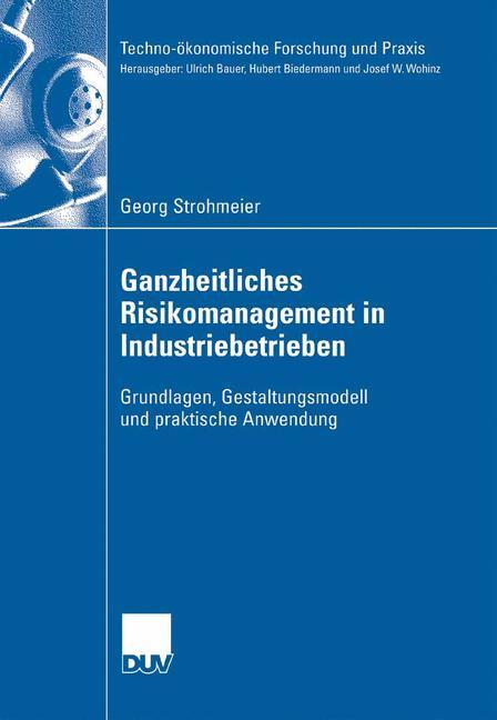 Ganzheitliches Risikomanagement in Industriebet...