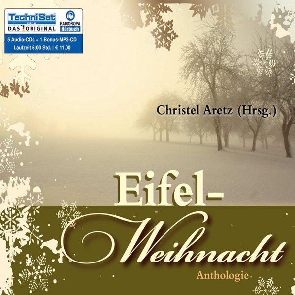 Eifel-Weihnacht als Hörbuch CD von Christel Aretz