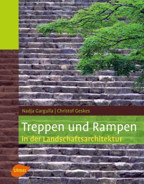 Treppen und Rampen in der Landschaftsarchitektu...