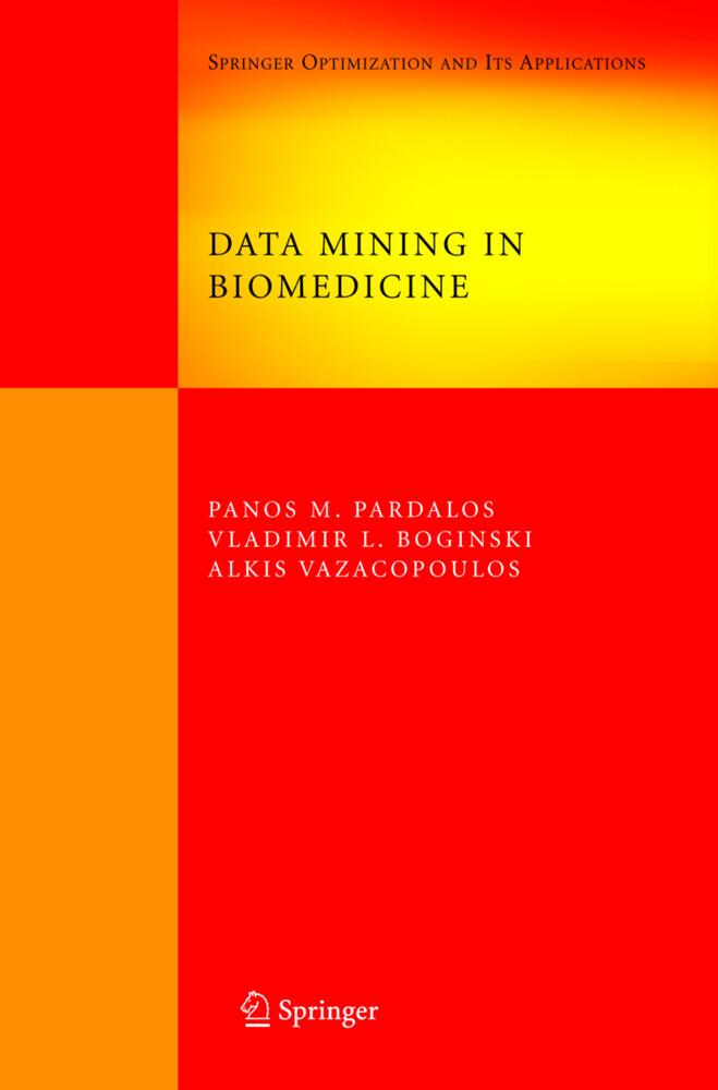 Data Mining in Biomedicine als Buch von