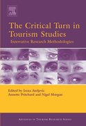 Critical Turn in Tourism Studies: Innovative Research Methodologies