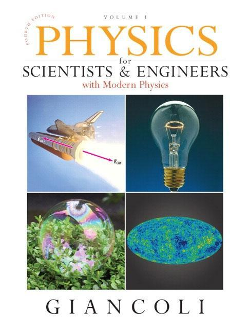 Physics for Scientists and Engineers with Moder...