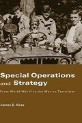 Special Operations and Strategy from World War II to the War on Terrorism