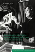 The Politics of Alternative Theatre in Britain, 1968 1990: The Case of 7:84 (Scotland)