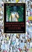 The Cambridge Companion to Shakespeare and Popular Culture