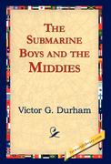 The Submarine Boys and the Middies