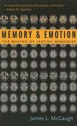 Memory and Emotion: The Making of Lasting Memories