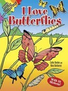 I Love Butterflies [With 25 Stickers]