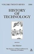 History of Technology, Volume 27, 2006