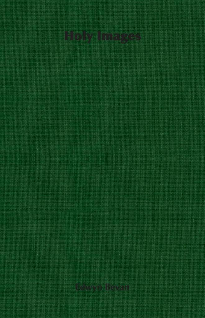 Holy Images als Taschenbuch von Edwyn Bevan