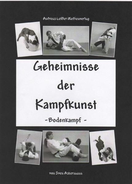 Geheimnisse der Kampfkunst - Bodenkampf als Buc...
