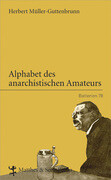 Alphabet des anarchistischen Amateurs