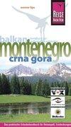 Montenegro. Crna Gora. Urlaubshandbuch