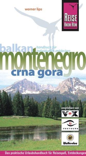 Montenegro. Crna Gora. Urlaubshandbuch als Buch...