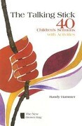 The Talking Stick: 40 Children's Sermons with Activities