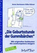 """""""Die Geburtsstunde der Gummibärchen"""""""