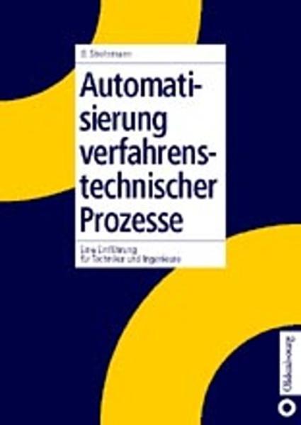 Automatisierung verfahrenstechnischer Prozesse ...