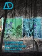 Landscape Architecture Site/Non-Site
