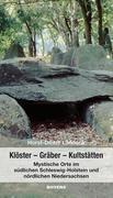 Klöster - Gräber - Kultstätten