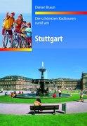 Die schönsten Radtouren rund um Stuttgart