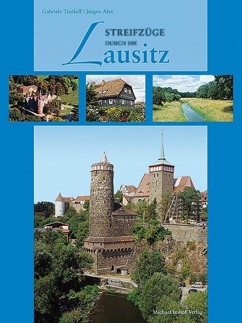 Streifzüge durch die Lausitz als Buch von Gabri...