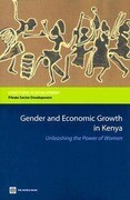 Gender and Economic Growth in Kenya: Unleashing the Power of Women