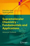 Supramolecular Chemistry - Fundamentals and Applications