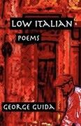 Low Italian: Poems