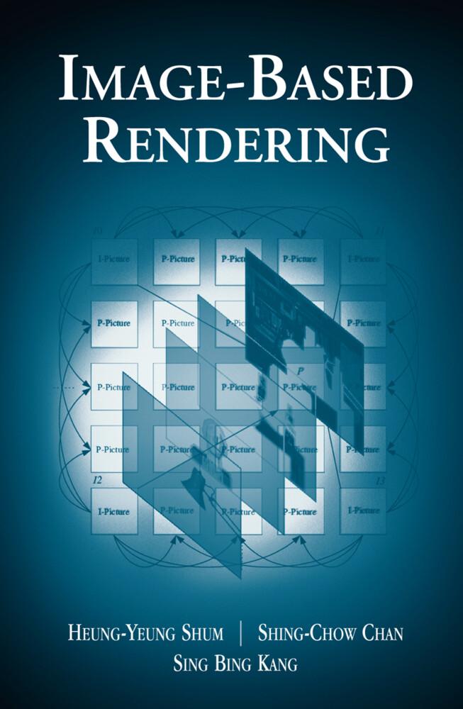 Image-Based Rendering als Buch von Heung-Yeung ...
