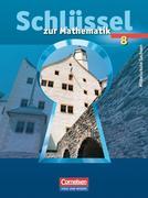 Schlüssel zur Mathematik 8. Schuljahr. Schülerbuch. Mittelschule Sachsen