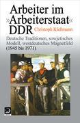 """Arbeiter im """"Arbeiterstaat"""" DDR"""