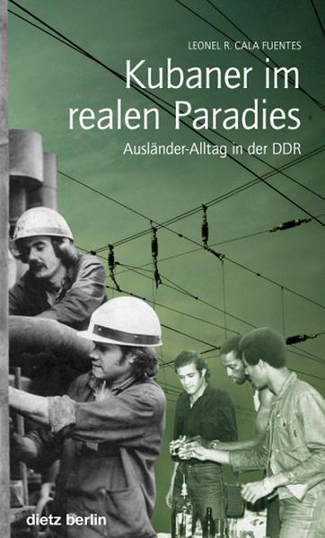 Kubaner im realen Paradies als Buch von Leonel ...
