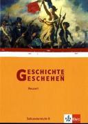 Geschichte und Geschehen. Themenband. Neuzeit
