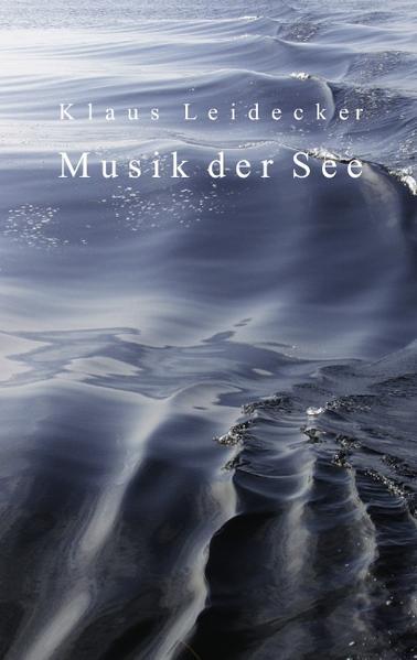 Musik der See als Buch von Klaus Leidecker