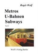 Metros, U-Bahnen, Subways Teil 2 als Buch von R...