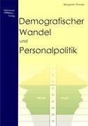 Demografischer Wandel und Personalpolitik