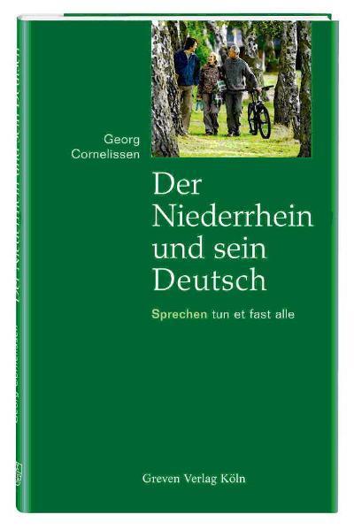 Der Niederrhein und sein Deutsch als Buch von G...