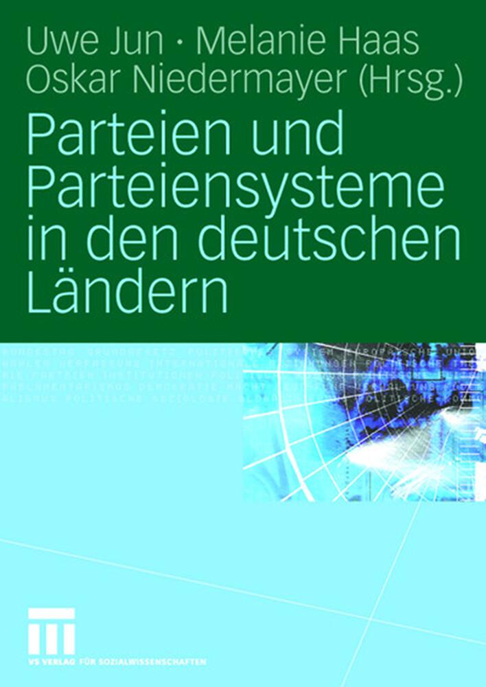 Parteien und Parteiensysteme in den deutschen L...