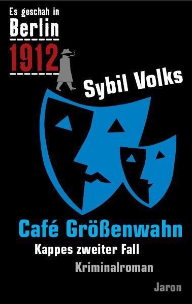 Es geschah in Berlin 1912 Cafe Größenwahn als B...
